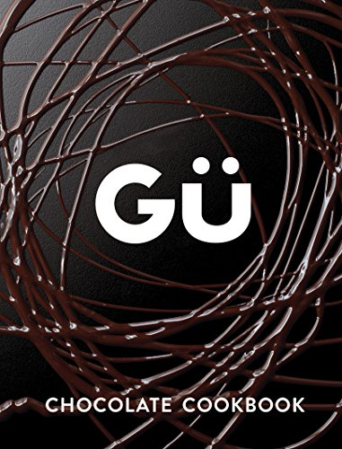 Gü Chocolate Cookbook (English Edition)