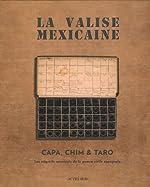 La Valise mexicaine de Robert Capa