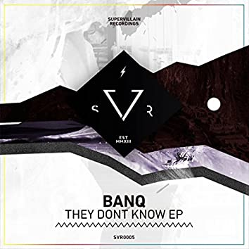 They Don't Know EP