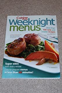 Weeknight Menus -- More than 100 new and creative recipes -- A 60-minute Weeknight Menu