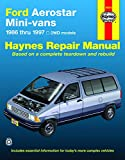 Ford Aerostar Mini-vans (86-97) Haynes Repair Manual (Does not include information specific to AWD models. Includes thorough vehicle coverage apart ... exclusion noted) (Haynes Repair Manuals)