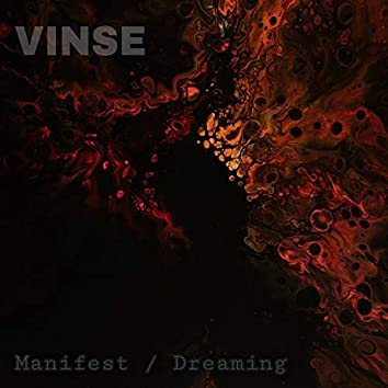 Manifest / Dreaming