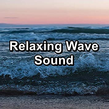 Relaxing Wave Sound