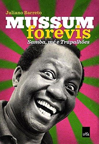 Mussum forévis samba, mé e Trapalhões