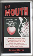 The Mouth - Out of the Heart, the Mouth Speaks
