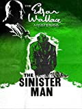 The Edgar Wallace Mysteries: The Sinister Man