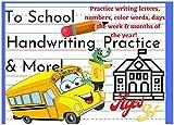 To School Handwriting Practice & More: Handwriting Practice (English Edition)...