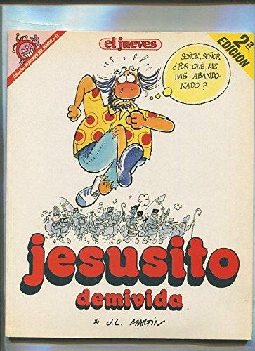 Pendones del Humor numero 013: El Dios: Jesusito de mi vida (segunda...