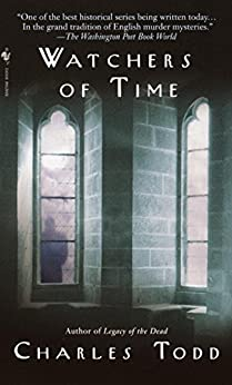 Watchers of Time: An Inspector Ian Rutledge Novel by [Charles Todd]