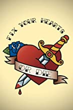 Fix Your Hearts Or Die Tattoo Famous Motivational Inspirational Quote Cool Wall Decor Art Print Poster 24x36