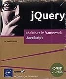 jQuery - Coffret de 2 livres : Maîtrisez le framework JavaScript