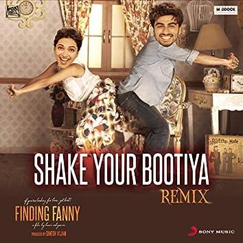 "Shake Your Bootiya (Remix by Aishwarya Tripathi) [From ""Finding Fanny""]"
