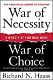 War of Necessity, War of Choice: A Memoir of Two Iraq Wars