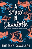 A Study in Charlotte (Charlotte Holmes Novel, 1)