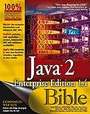Java?2 Enterprise Edition 1.4 (J2EE 1.4) Bible