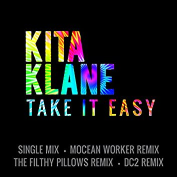Take It Easy (Remixes)