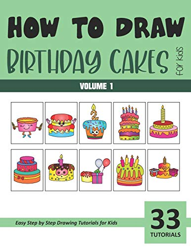 How to Draw Birthday Cakes for Kids - Volume 1