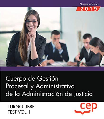 Cuerpo de Gestión Procesal y Administrativa de la Administración de Justicia. Turno Libre. Test Vol. I.: 1