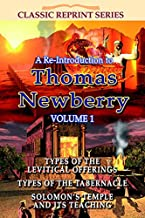 A Re-Introduction To Thomas Newberry Vol 1