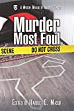 Murder Most Foul (Mystery Writers of America Classic Anthology)