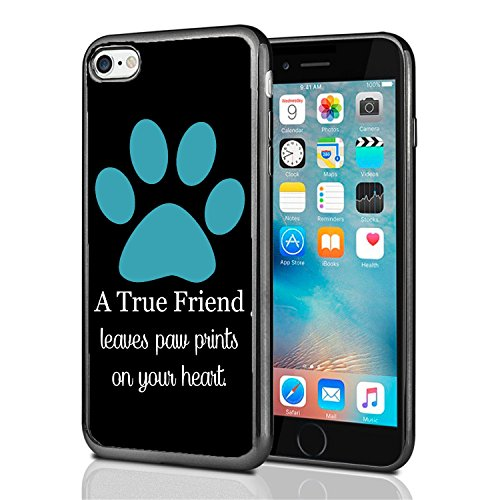 A True Friend Leaves Paw Prints On Your Heart Turquoise for iPhone 7 (2016) & iPhone 8 (2017) Case Cover by Atomic Market