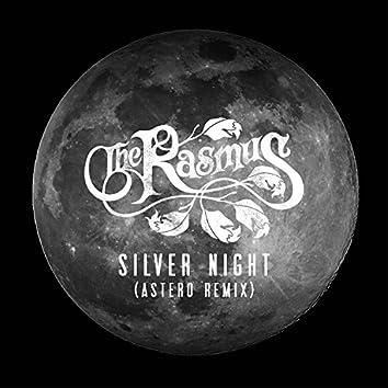 Silver Night (Astero Remix)
