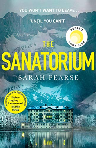 The Sanatorium: The spine-tingling Reese Witherspoon Book Club pick