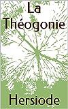 La Théogonie - Format Kindle - 1,94 €