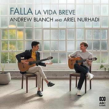 La vida breve: Danza española No. 1 (Arr. Emilio Pujol for Guitar Duet)