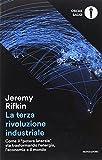 La terza rivoluzione industriale. Come il «potere laterale» sta trasformando l'energia, l'economia e il mondo