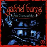 Gabriel Burns – Folge 09 – Am Grenzgebiet