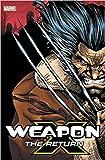 [By Frank Tieri ] Weapon X: The Return Omnibus (Hardcover)【2018】 by Frank Tieri (Author) (Hardcover)