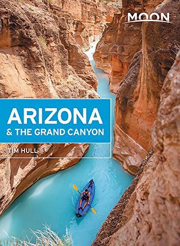 Moon Arizona & the Grand Canyon (Travel Guide)