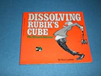 Dissolving Rubik's Cube: The Ultimate Solution! 039950639X Book Cover