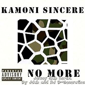 No More Ft. Kamoni Sincere
