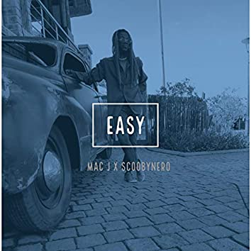Easy (feat. ScoobyNero)