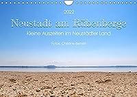 Neustadt am Ruebenberge, Kleine Auszeiten im Neustaedter Land (Wandkalender 2022 DIN A4 quer): Idyllische Landschaften im Neustaedter Land (Monatskalender, 14 Seiten )