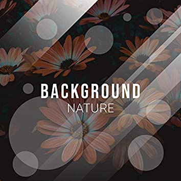 # Background Nature