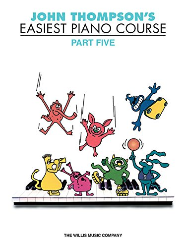 John Thompson'S Easiest Piano Course Part 5 (Revised Edition)