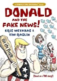 Donald and the Fake News (Donald the Caveman)