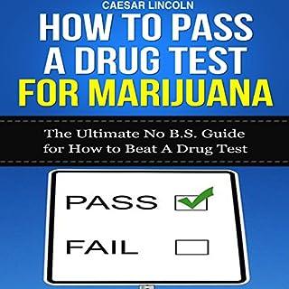 How to Pass a Drug Test for Marijuana cover art