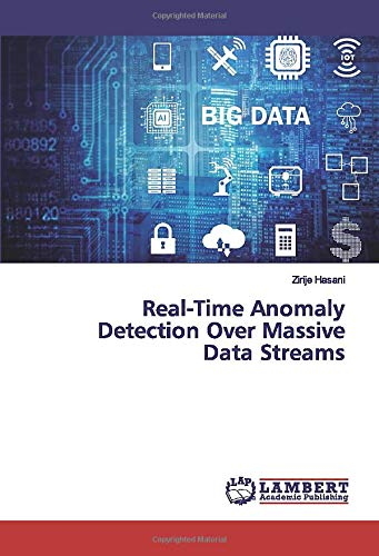 Real-Time Anomaly Detection Over Massive Data Streams
