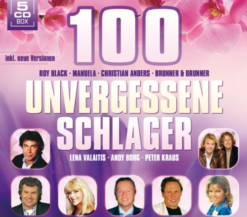 100 Unvergessene Schlager (5er CD Box mit 100 Hits) - Hits von Roy Black, Christian Anders, Brunner & Brunner, Lena Valaitis, Andy Borg, Peter Kraus uva.