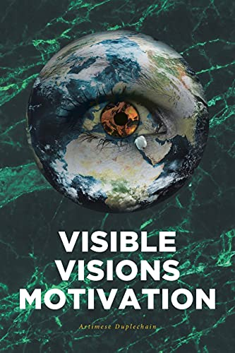 Compare Textbook Prices for Visible Visions Motivation  ISBN 9781636308012 by Duplechain, Artimese