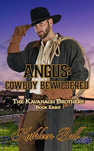 Angus Cowboy Bewildered A Christian Historical Western Romance The Kavanagh Brothers Book 8 product image