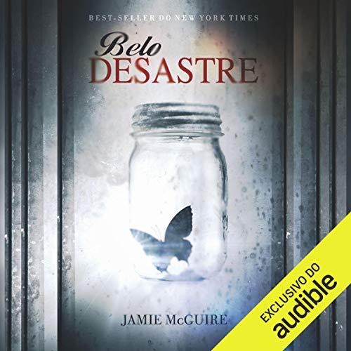 Belo desastre - Belo desastre - vol. 1 [Beautiful Disaster - Beautiful Disaster - Vol. 1] Titelbild
