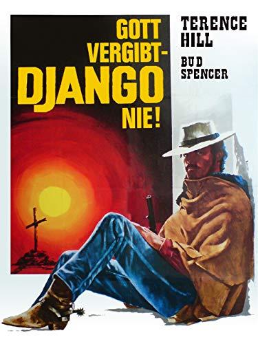Gott vergibt... Django nie!