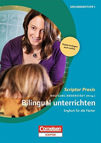 Scriptor Praxis: Bilingual unterrichten: Englisch für alle Fächer. Buch mit Kopiervorlagen über Webcode