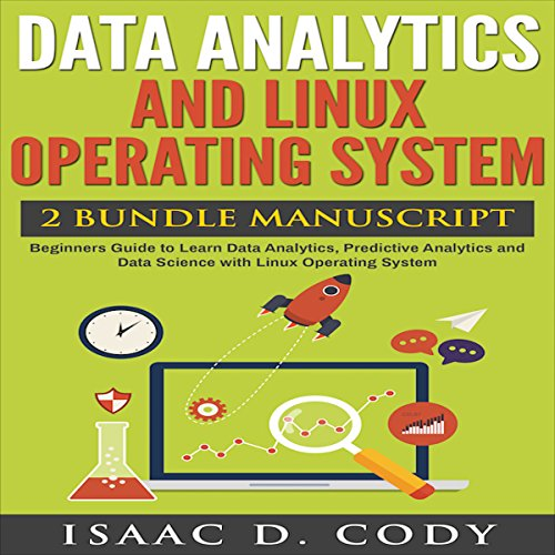 Data Analytics and Linux Operating System 2 Manuscript Bundle audiobook cover art
