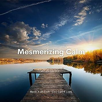 Mesmerizing Calm